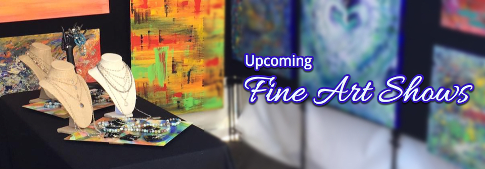 Upcoming Fine Art Shows